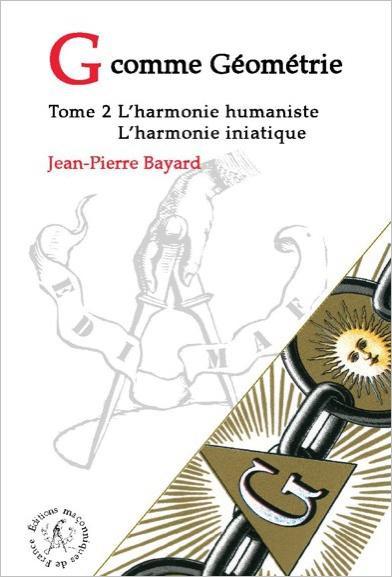 G comme Géométrie – T2 : L'Harmonie humaniste – L'Harmonie initiatique