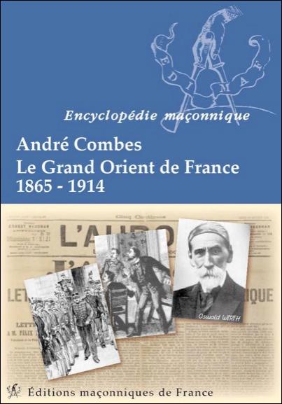 Le Grand Orient de France 1865-1914