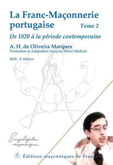 La Franc-Maçonnerie portuguaise – Tome 2