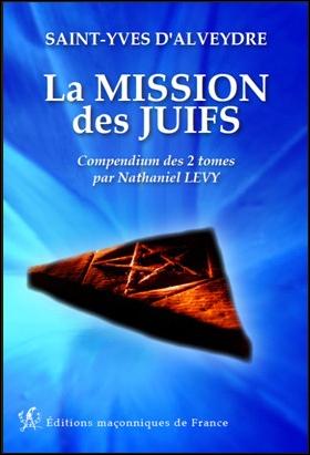 La mission des juifs – Compendium des 2 tomes